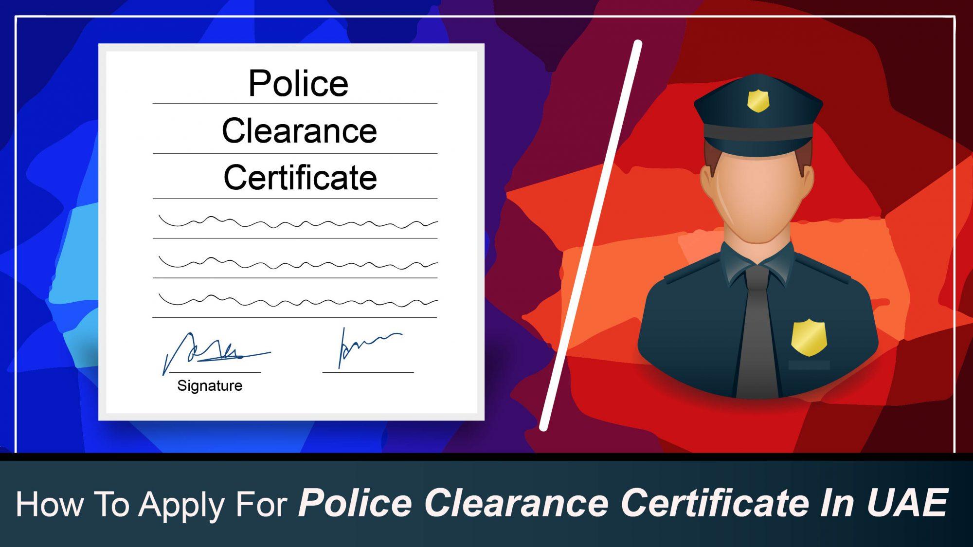 Dubai Police Clearance Certificate